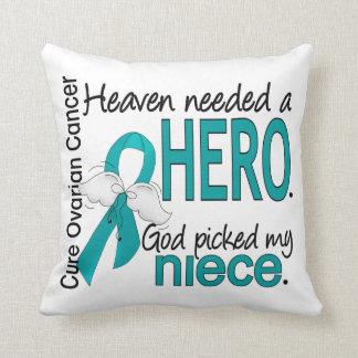 Heaven Needed a Hero Niece Ovarian Cancer Pillows