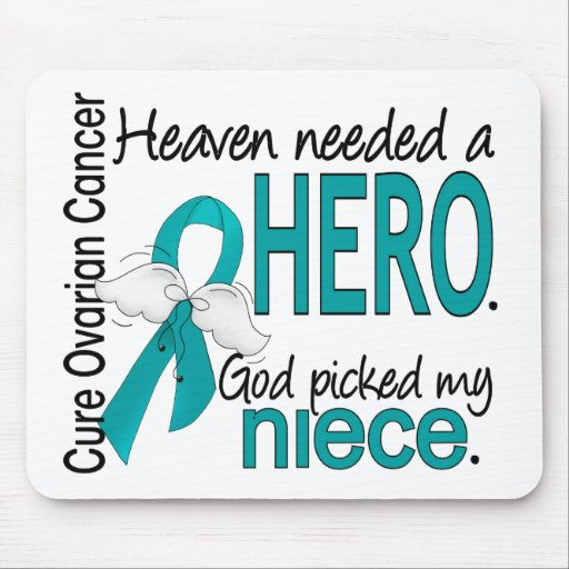 Heaven Needed a Hero Niece Ovarian Cancer Mouse Pad
