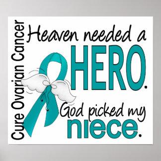 Heaven Needed a Hero Niece Ovarian Cancer Print