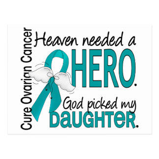 Heaven Needed a Hero Ovarian Cancer Daughter Postcard