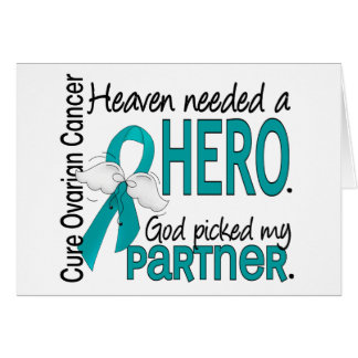 Heaven Needed a Hero Partner Ovarian Cancer Greeting Card