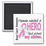 Heaven Needed A Hero Sister Breast Cancer