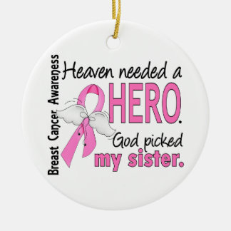 Heaven Needed A Hero Sister Breast Cancer Christmas Ornament