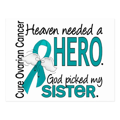 Heaven Needed a Hero Sister Ovarian Cancer Post Card