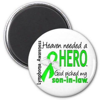 Heaven Needed a Hero Son-In-Law Lymphoma 6 Cm Round Magnet