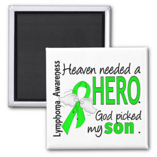 Heaven Needed a Hero Son Lymphoma Square Magnet