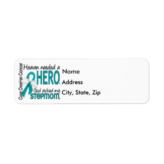 Heaven Needed a Hero Stepmom Ovarian Cancer Return Address Label