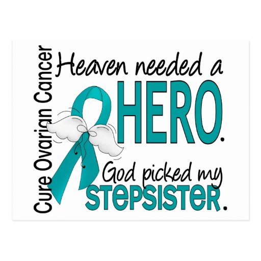 Heaven Needed a Hero Stepsister Ovarian Cancer Postcards