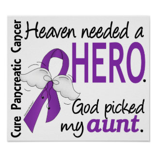 Heaven Needed Hero Aunt Pancreatic Cancer Poster