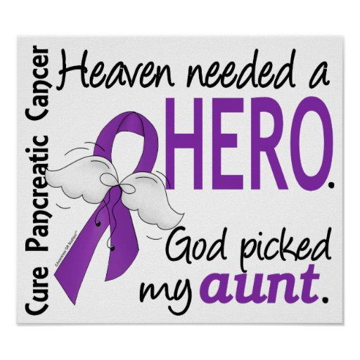 Heaven Needed Hero Aunt Pancreatic Cancer Posters
