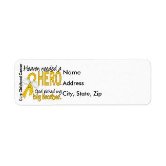 Heaven Needed Hero Big Brother Childhood Cancer Return Address Label