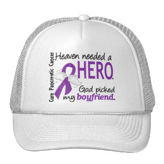 Heaven Needed Hero Boyfriend Pancreatic Cancer Hat