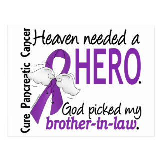 Heaven Needed Hero Brother-In-Law Pancreatic Cance Postcard