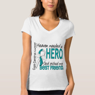 Heaven Needed Hero Cervical Cancer Best Friend Tshirts
