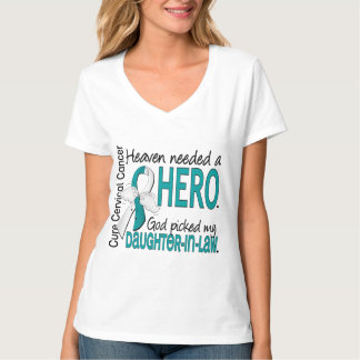 Heaven Needed Hero Cervical Cancer Daughter-In-Law Shirts