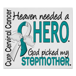 Heaven Needed Hero Cervical Cancer Stepmother Poster