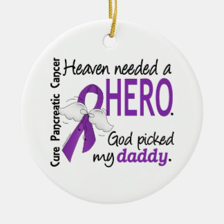 Heaven Needed Hero Daddy Pancreatic Cancer Christmas Ornament