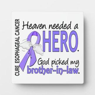 Heaven Needed Hero Esophageal Cancer Brother-In-La Plaque