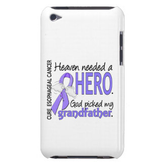 Heaven Needed Hero Esophageal Cancer Grandfather Barely There iPod Case