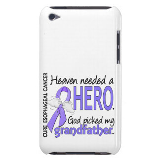 Heaven Needed Hero Esophageal Cancer Grandfather iPod Touch Covers