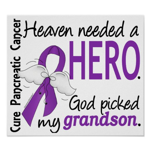 Heaven Needed Hero Grandson Pancreatic Cancer Posters