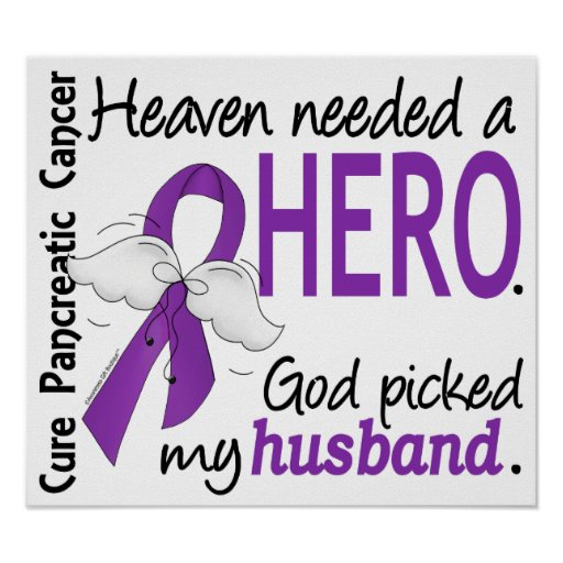 Heaven Needed Hero Husband Pancreatic Cancer Poster