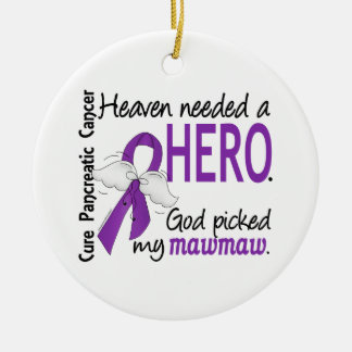 Heaven Needed Hero MawMaw Pancreatic Cancer Christmas Ornament