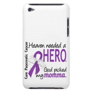 Heaven Needed Hero Momma Pancreatic Cancer Barely There iPod Cover