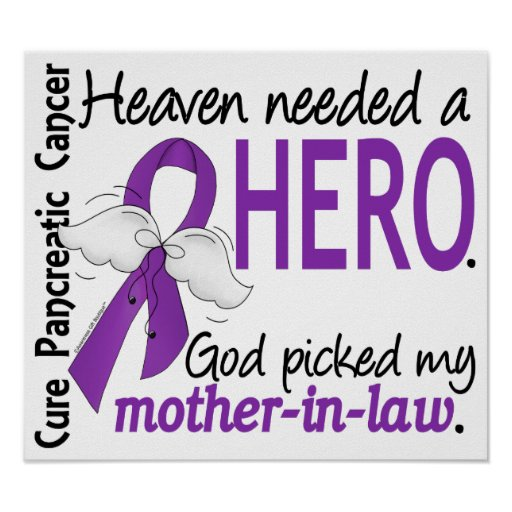 Heaven Needed Hero Mother-In-Law Pancreatic Cancer Poster