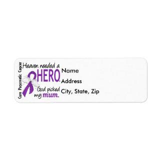 Heaven Needed Hero Mum Pancreatic Cancer Return Address Label
