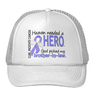 Heaven Needed Hero Prostate Cancer Brother-In-Law Trucker Hat