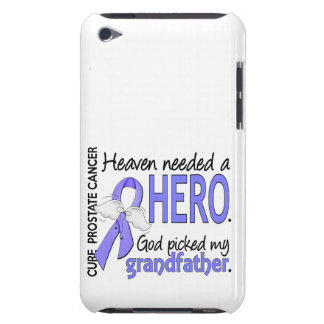 Heaven Needed Hero Prostate Cancer Grandfather iPod Touch Cover