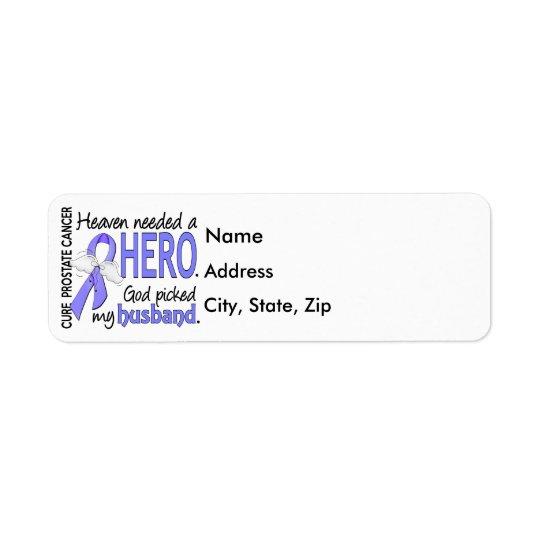 Heaven Needed Hero Prostate Cancer Husband