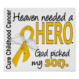 Heaven Needed Hero Son Childhood Cancer Posters