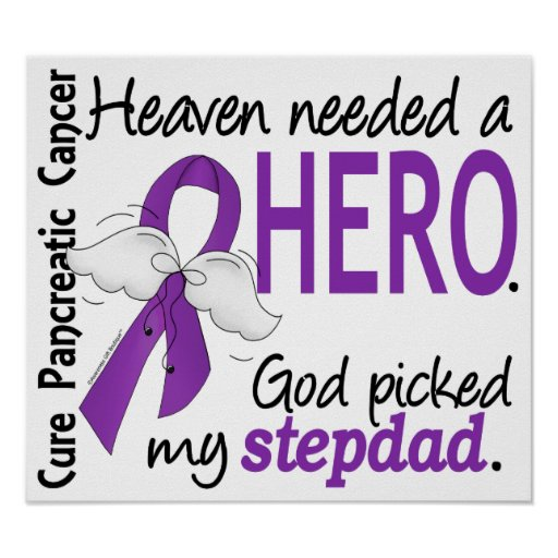 Heaven Needed Hero Stepdad Pancreatic Cancer Poster