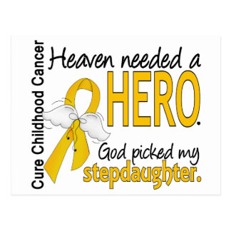 Heaven Needed Hero Stepdaughter Childhood Cancer Postcard