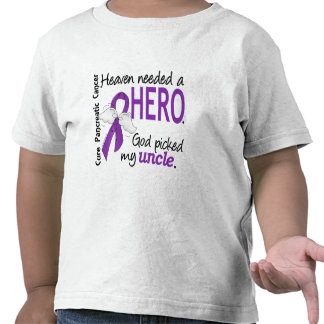 Heaven Needed Hero Uncle Pancreatic Cancer T Shirts