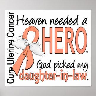Heaven Needed Hero Uterine Cancer Daughter-In-Law Poster