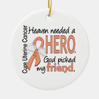 Heaven Needed Hero Uterine Cancer Friend Round Ceramic Decoration