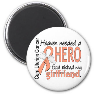 Heaven Needed Hero Uterine Cancer Girlfriend 6 Cm Round Magnet