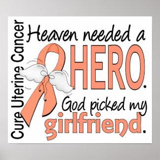 Heaven Needed Hero Uterine Cancer Girlfriend Print