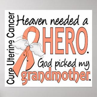 Heaven Needed Hero Uterine Cancer Grandmother Print