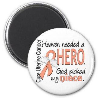 Heaven Needed Hero Uterine Cancer Niece 2 Inch Round Magnet