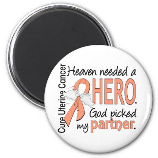 Heaven Needed Hero Uterine Cancer Partner 2 Inch Round Magnet