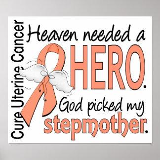 Heaven Needed Hero Uterine Cancer Stepmother Print