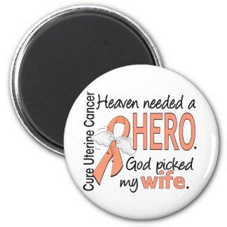 Heaven Needed Hero Uterine Cancer Wife 2 Inch Round Magnet