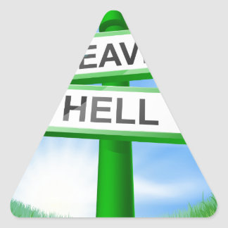 Heaven or Hell sign in field Triangle Sticker