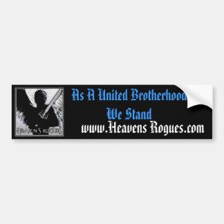 Heavens Rogues Bumper Sticker