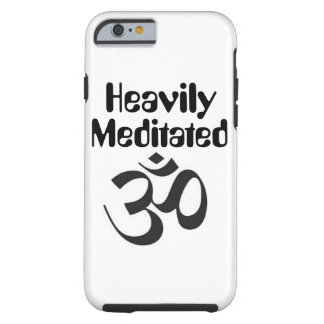 """""""Heavily Meditated"""" iPhone 6/6s Case"""