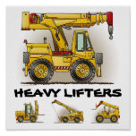 Heavy Lifters Crane Truck Poster